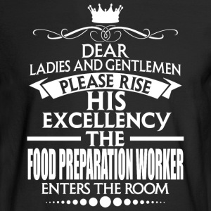FOOD PREPARATION WORKER - EXCELLENCY - Men's Long Sleeve T-Shirt