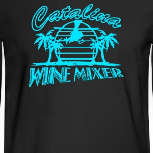 CATALINA WINE MIXER - Men's Long Sleeve T-Shirt