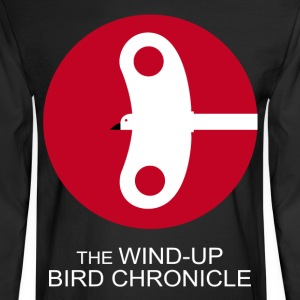 The Wind Up Bird Chronicle - Men's Long Sleeve T-Shirt