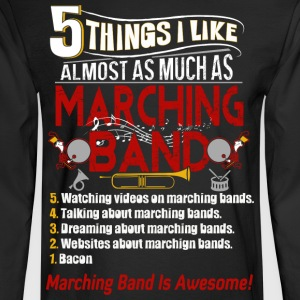 I Like Almost As Much As Marching Band T Shirt - Men's Long Sleeve T-Shirt