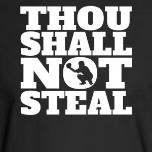 Thou Shall Not Steal Funny Baseball Catcher - Men's Long Sleeve T-Shirt