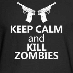 Keep Calm And Kill Zombies - Men's Long Sleeve T-Shirt