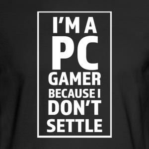 I'm A PC Gamer - Men's Long Sleeve T-Shirt
