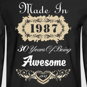 Made in 1987 30 years of being awesome - Men's Long Sleeve T-Shirt