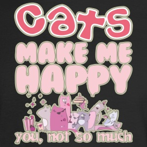 Cats Make Me Happy You Not So Much - Men's Long Sleeve T-Shirt