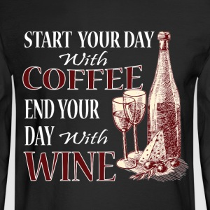 Coffee And Wine T Shirt - Men's Long Sleeve T-Shirt