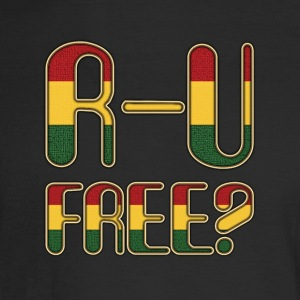 Are You Free Reggae - Men's Long Sleeve T-Shirt
