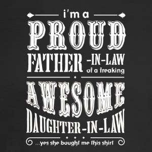 I'm a Proud Father In Law Freaking AwesomeDaughter - Men's Long Sleeve T-Shirt