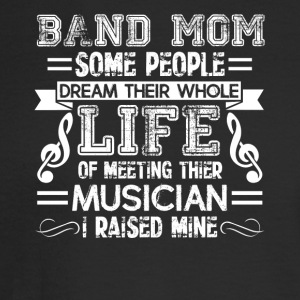 Band Mom Tee Shirt - Men's Long Sleeve T-Shirt
