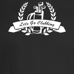 Let's go Clubbing - Men's Long Sleeve T-Shirt