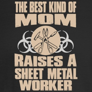 The Best Kind Of Mom Raises A Sheet Metal Worker - Men's Long Sleeve T-Shirt
