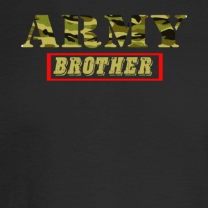 Army Brother - Proud Army Brother T-Shirt - Men's Long Sleeve T-Shirt
