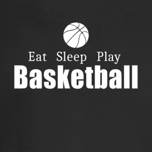 Eat Sleep Play Basketball- cool shirt,geek hoodie, - Men's Long Sleeve T-Shirt