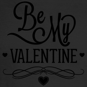 be_my_valentine_2 - Men's Long Sleeve T-Shirt