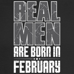 Real Men Are Born In February - Men's Long Sleeve T-Shirt