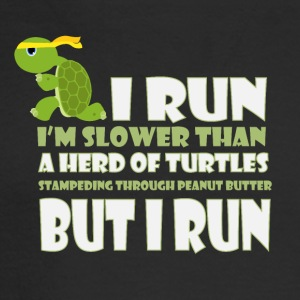 I run I'm slower than a herd of turtles - Men's Long Sleeve T-Shirt