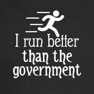 I run better than the government - Men's Long Sleeve T-Shirt