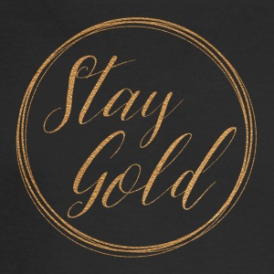 Stay gold - Men's Long Sleeve T-Shirt