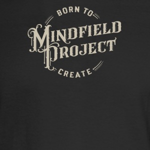 Born to mindfield project - Men's Long Sleeve T-Shirt