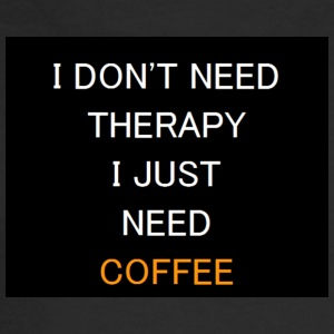 Therapy Coffee Black - Men's Long Sleeve T-Shirt