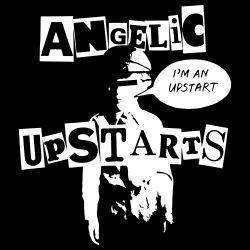 Angelic Upstarts - I\'m an upstart