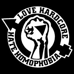 Love hardcore hate homophobia
