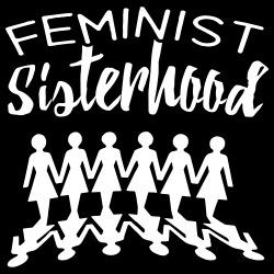 Feminist sisterhood