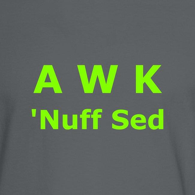 Awk. 'Nuff Sed