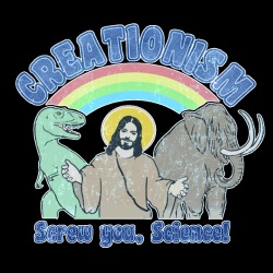 Creationism: screw you, science!