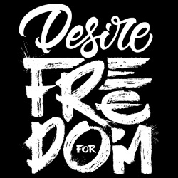 Desire for freedom