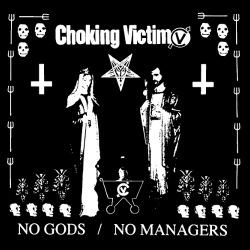 Choking victim - No gods no managers