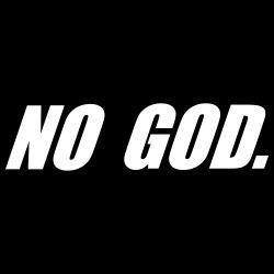 No god.