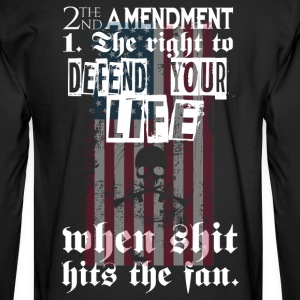2nd Amendment The Right To Defend Your Life - Men's Long Sleeve T-Shirt