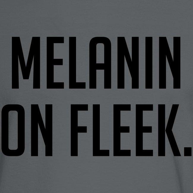Melanin On Fleek