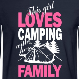 This Girl Loves Camping With Her Family T Shirt - Men's Long Sleeve T-Shirt