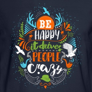 Be happy - Men's Long Sleeve T-Shirt