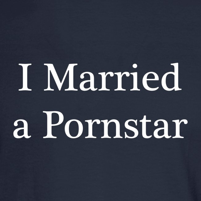 I Married a Pornstar