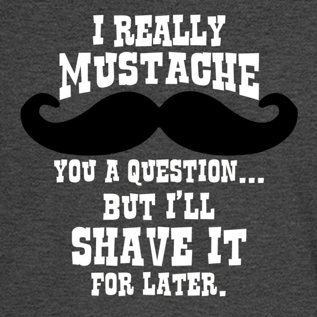 Mustache Pun