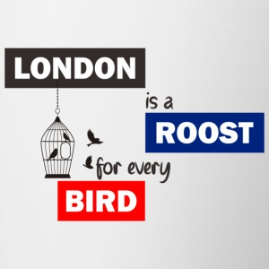 London is a Roost for every birds! - Contrast Coffee Mug