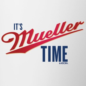 It's MUELLER Time! - Contrast Coffee Mug