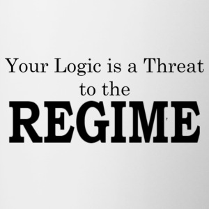 Your logic is a threat to the regime - Contrast Coffee Mug