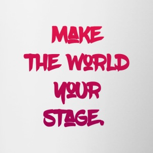 make the world your stage - Contrast Coffee Mug