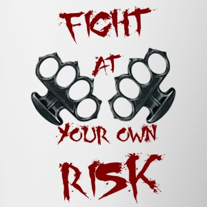 Fight At Your own RISK - Contrast Coffee Mug