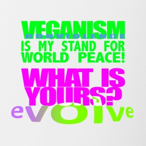 MY STAND FOR WORLD PEACE IS VEGANISM. - Contrast Coffee Mug