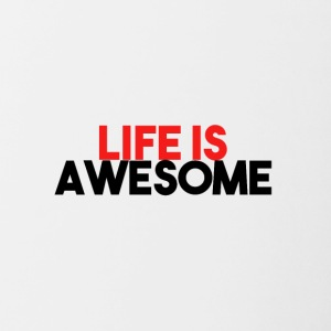 LIFE IS AWESOME - Contrast Coffee Mug