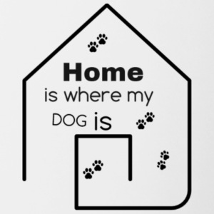 home is where my dog is - Contrast Coffee Mug