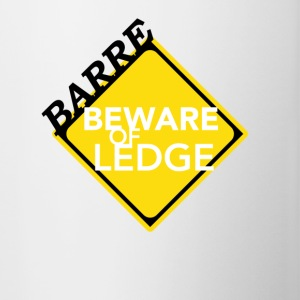 Barre - Beware of Ledge - Contrast Coffee Mug