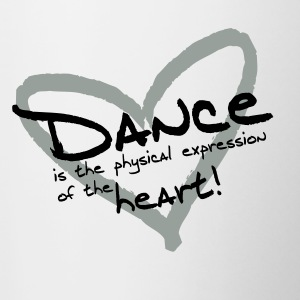 Dance is the physical expression of the heart! - Contrast Coffee Mug