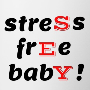 Stress Free Baby! Yes - Contrast Coffee Mug