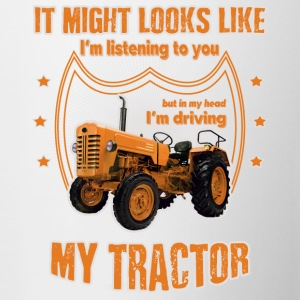 It might looks like I'm driving my TRACTOR orange - Contrast Coffee Mug